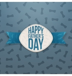 Happy Fathers Day paper Emblem with blue Ribbon vector