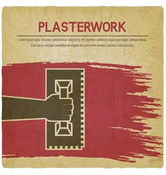 Plaster work design hand with trowel on vintage vector