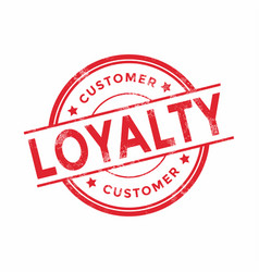 Customer loyalty red rubber stamp vector