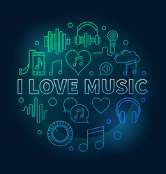 i love music round colored outline vector image