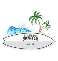 International surfing day font on surfboard vector
