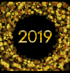 new year 2019 golden bokeh particles background vector image