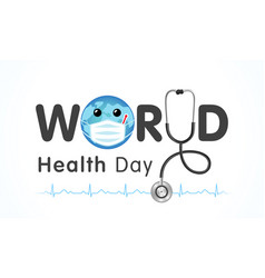 world health day map amp heart lettering vector image
