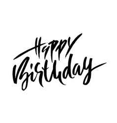 happy birthday modern dry brush lettering for vector image