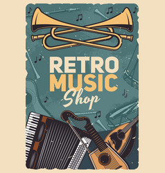 Music retro instruments shop vintage poster vector