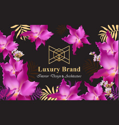 luxury card with orchid flowers beautiful vector image