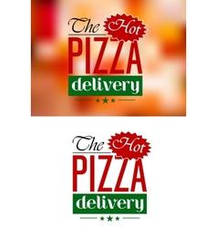 Pizza Delivery emblem or label vector image vector image