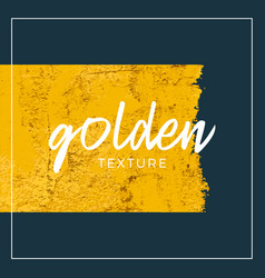 gold paint glittering grunge textured art vector image