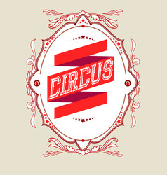 Luxury circus frame vector