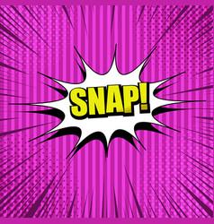 Snap comic wording concept vector