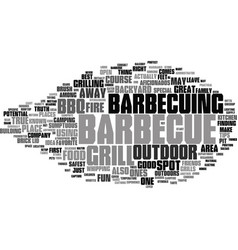 Bbq smokers a big part of american cookery text vector