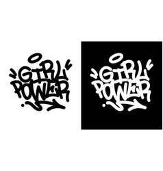 girl power graffiti tag in black over white and vector image