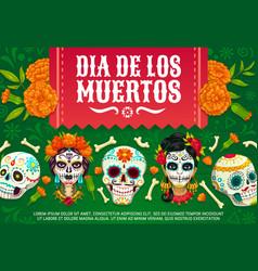 Mexican day dead skulls dia de los muertos vector