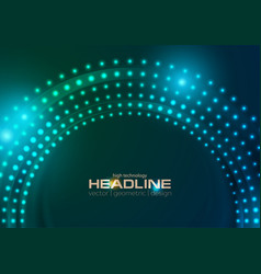 neon led lights abstract circle tech background vector image