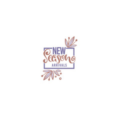 new season arrivals handdrawn lettering vector image