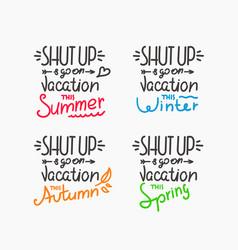 season vacation motivation inscriptions set vector image