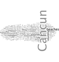 cancun is back and better than ever vector image