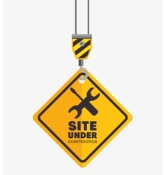 Hook hold sign site under construction vector