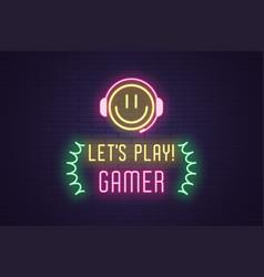 Neon composition headline lets play gamer art vector