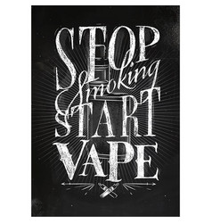 poster start vape chalk vector image