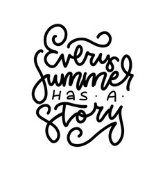 every summer has a story - linear freehand vector image