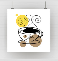 flat coffee hot cup with steam poster vector image
