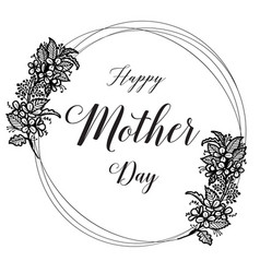 Happy mother day flower card vector