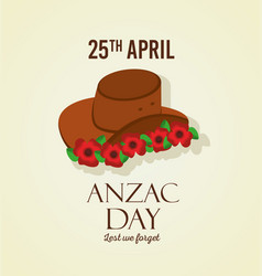 anzac day lest we forget 25 april hat and flowers vector image