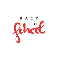 Back to school inscription modern handmade vector image