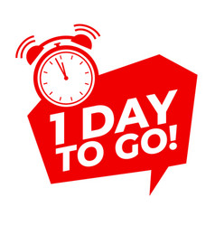 1 day to go with alarm clock sale promotion vector