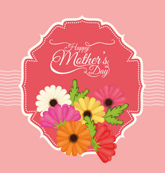 Happy mothers day flowers decoration label vector