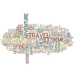Less extreme adventures text background word vector