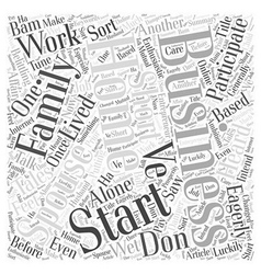 A home business should be a family affair word vector