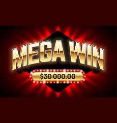 Mega win banner for lottery or casino games such vector