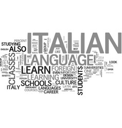 Where to learn italian text word cloud concept vector
