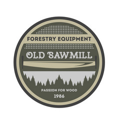 sawmill equipment vintage isolated label vector image