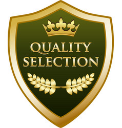 Quality selection gold shield vector