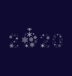2020 snowflakes with christmas ball new year vector image