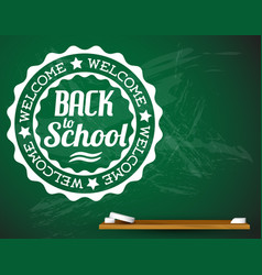 Back to school white on a green chalkboard vector