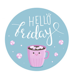 hello friday vector image