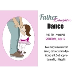 Dad daughter dance invitation poster vector image