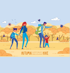 family hiking with two kids autumn adventure vector image