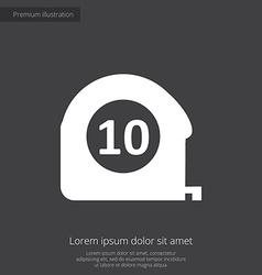 Measurement premium icon white on dark background vector