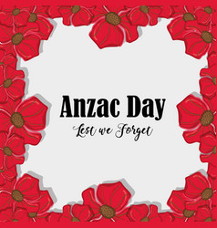 remenbrance anzac day with flowers design vector image