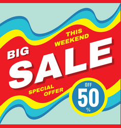 big sale discount up to 50 - banner concept vector image