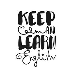 Keep calm and learn english vector