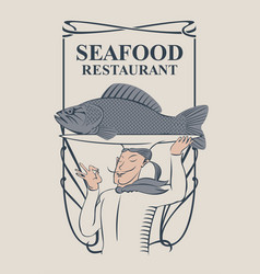 Seafood restaurant with the smiling chef and fish vector