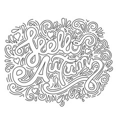 hello autumn black and white lettering phrase vector image