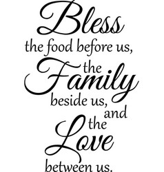 Bless family inspirational quotes typography vector
