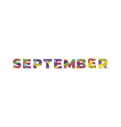September concept retro colorful word art vector